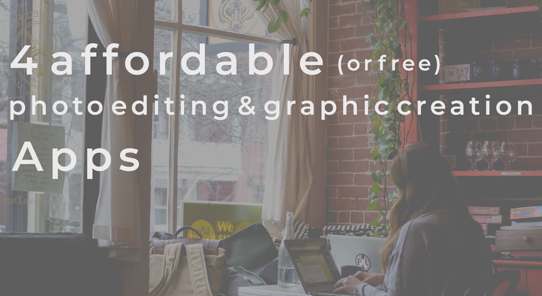 4 affordable photo editing software